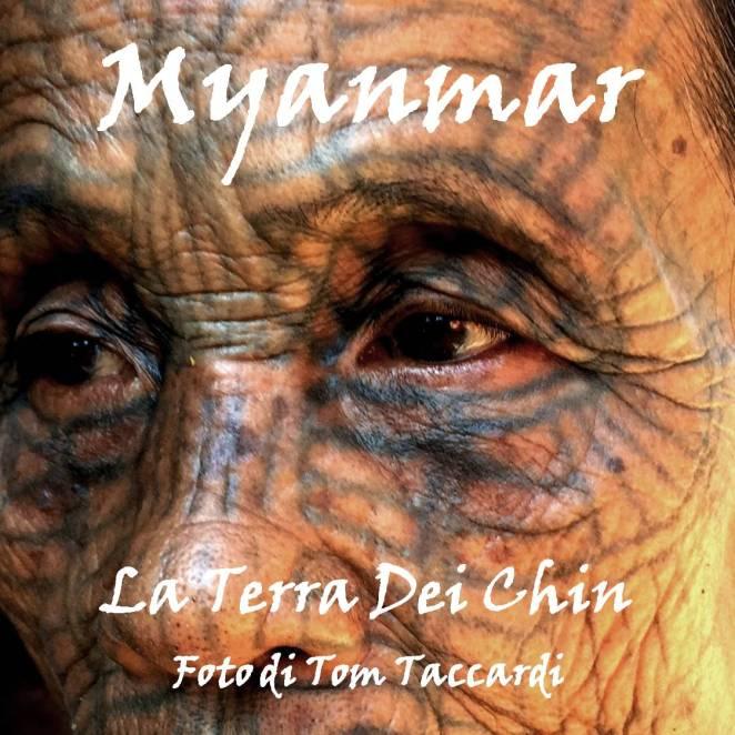 Myanmar - La Terra Dei Chin New