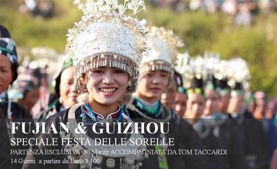 FUJIAN & GUIZHOU Speciale festa delle sorelle 2020